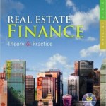 Real Estate Finance: Theory & Practice (with CD-ROM) / Edition 6