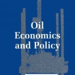 Oil Economics and Policy / Edition 1